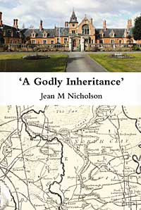 Cover of Jean M. Nicholson, 'A Godly inheritance': the History of the hospital of the Holy and Undivided Trinity, West Retford, and the Denman Family (Trinity Hospital, 2010)
